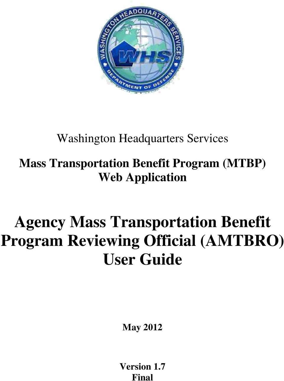 Application Agency Mass Transportation Benefit