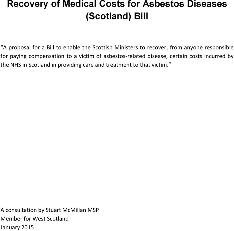 asbestos-related disease, certain costs incurred by the NHS in Scotland in providing care and