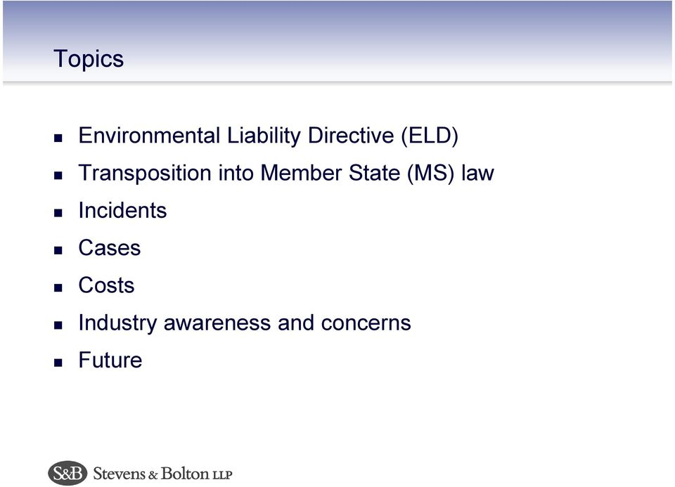 Member State (MS) law Incidents