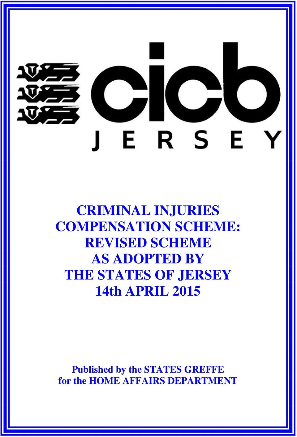OF JERSEY 14th APRIL 2015 Published by