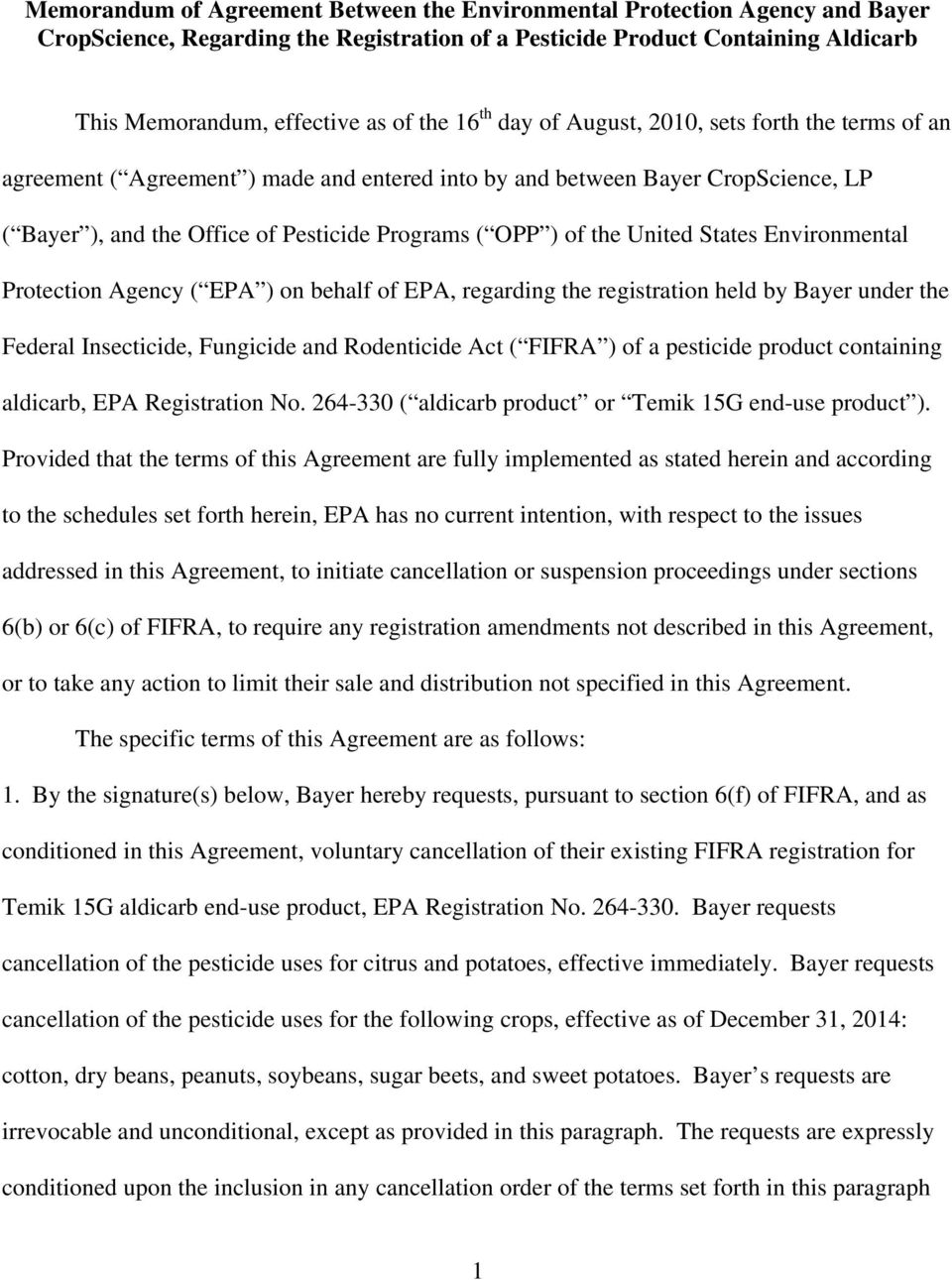 United States Environmental Protection Agency ( EPA ) on behalf of EPA, regarding the registration held by Bayer under the Federal Insecticide, Fungicide and Rodenticide Act ( FIFRA ) of a pesticide