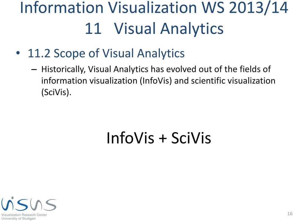 of information visualization (InfoVis) and