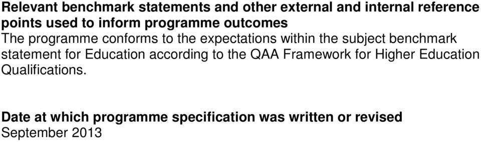 benchmark statement for Education according to the QAA Framework for Higher Education