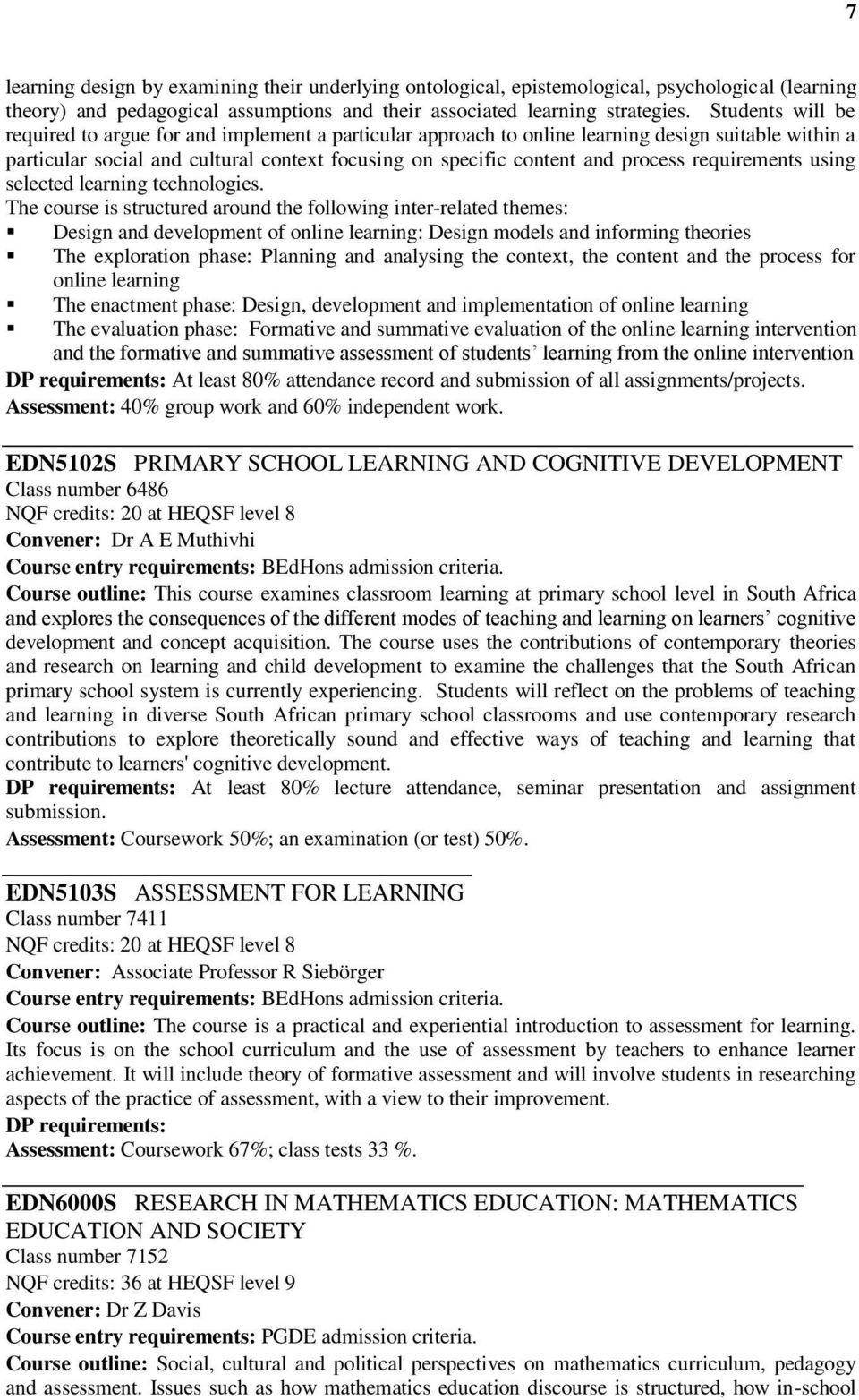 requirements using selected learning technologies.