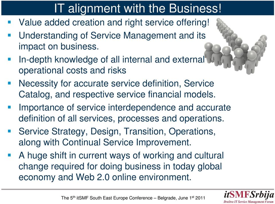 financial models. Importance of service interdependence and accurate definition of all services, processes and operations.