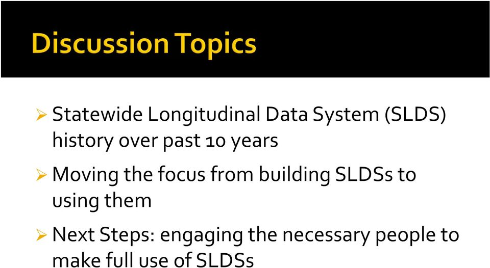 from building SLDSs to using them Next Steps: