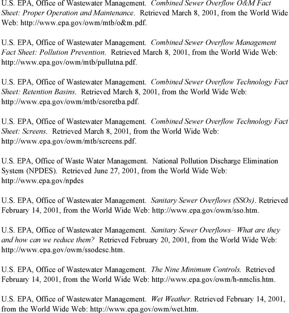 gov/owm/mtb/pullutna.pdf. U.S. EPA, Office of Wastewater Management. Combined Sewer Overflow Technology Fact Sheet: Retention Basins. Retrieved March 8, 2001, from the World Wide Web: http://www.epa.