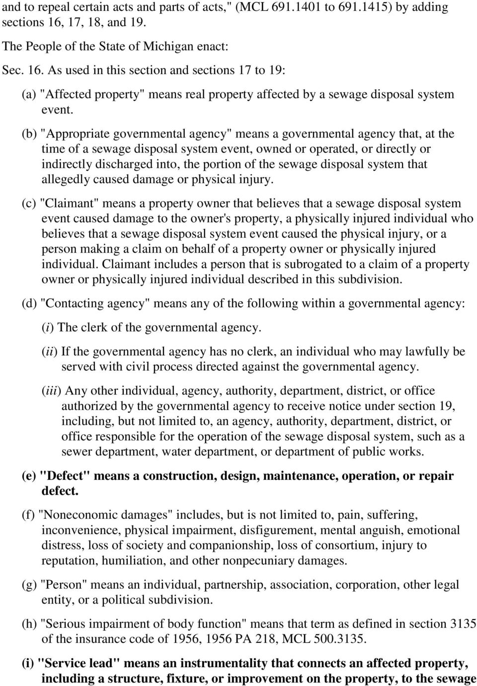 "As used in this section and sections 17 to 19: (a) ""Affected property"" means real property affected by a sewage disposal system event."