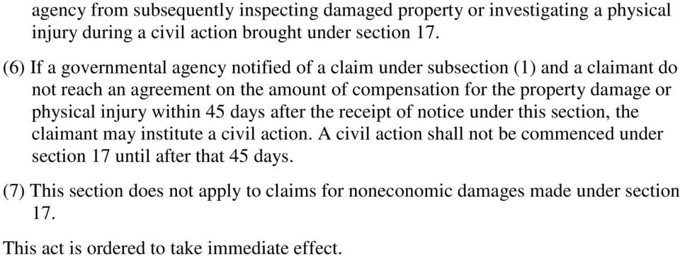 damage or physical injury within 45 days after the receipt of notice under this section, the claimant may institute a civil action.