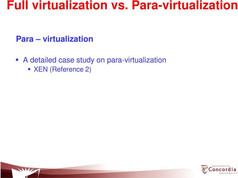 virtualization A detailed case
