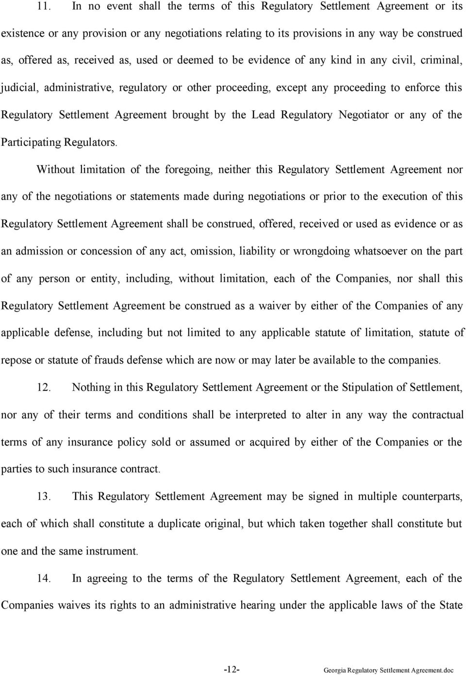 Agreement brought by the Lead Regulatory Negotiator or any of the Participating Regulators.