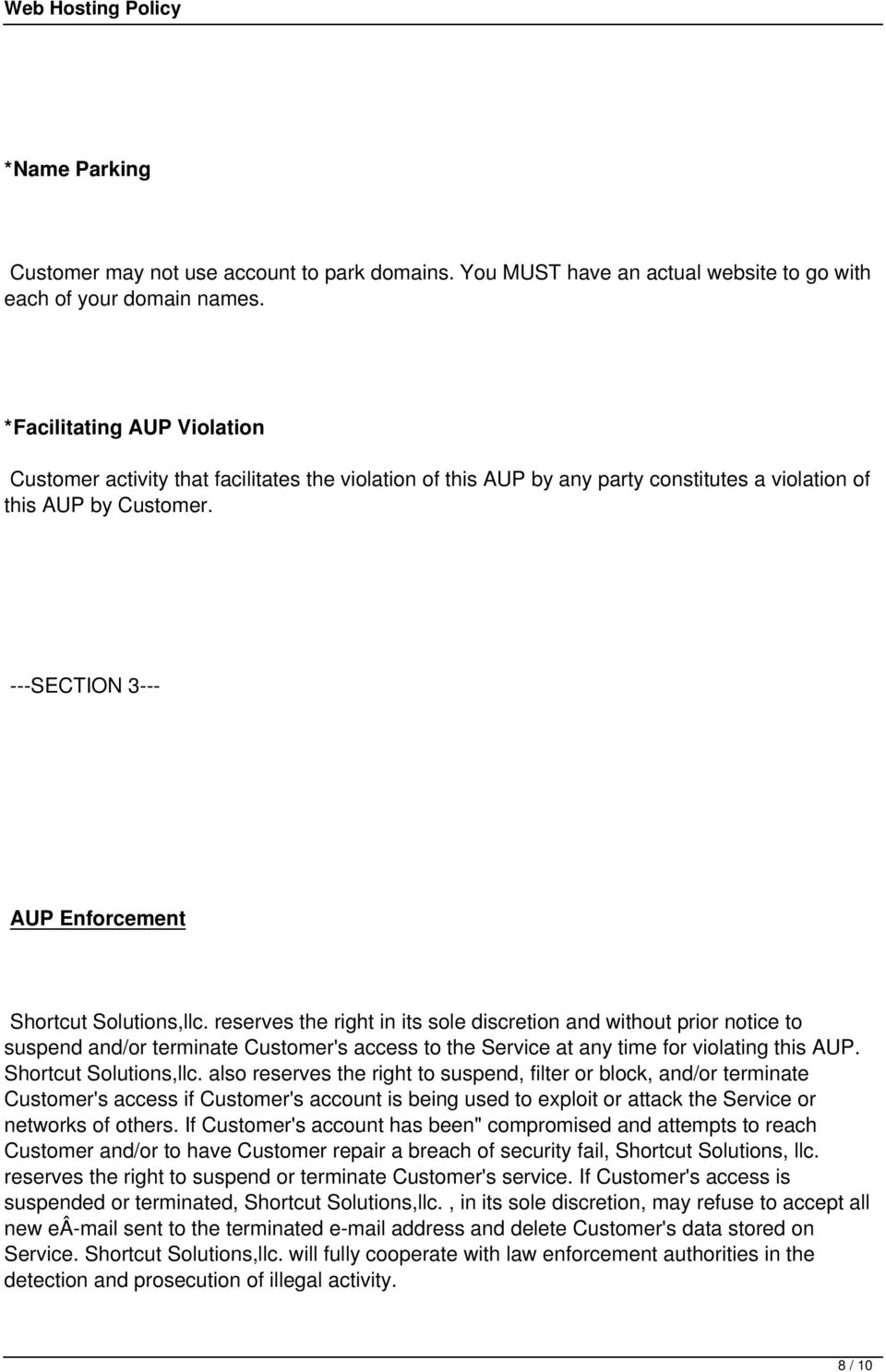 ---SECTION 3--- AUP Enforcement Shortcut Solutions,llc.