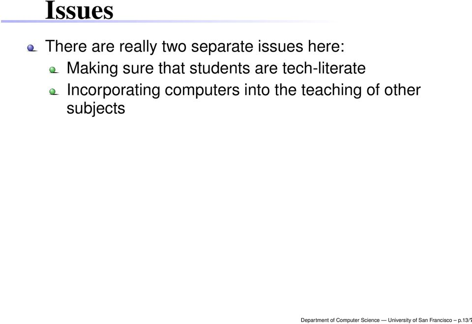 Incorporating computers into the teaching of other