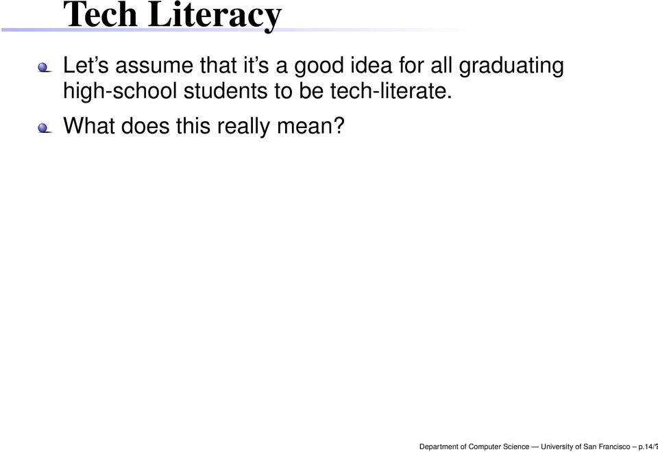 tech-literate. What does this really mean?