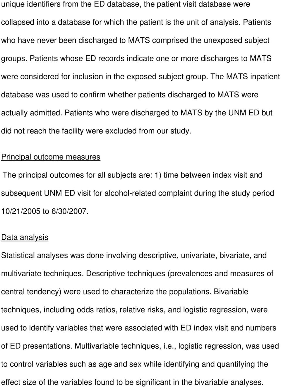Patients whose ED records indicate one or more discharges to MATS were considered for inclusion in the exposed subject group.
