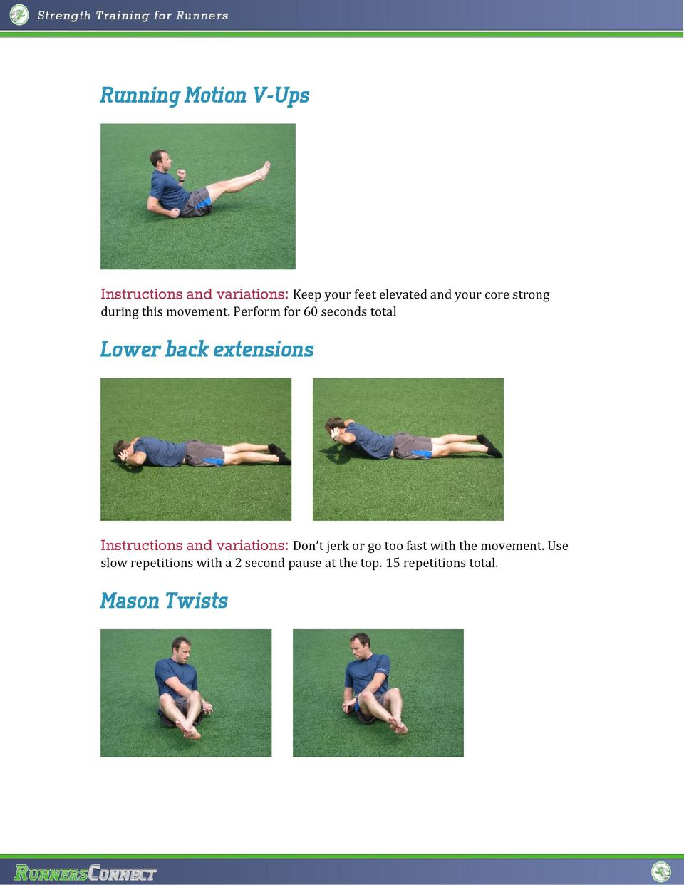 Perform for 60 seconds total Lower back extensions Instructions and variations:
