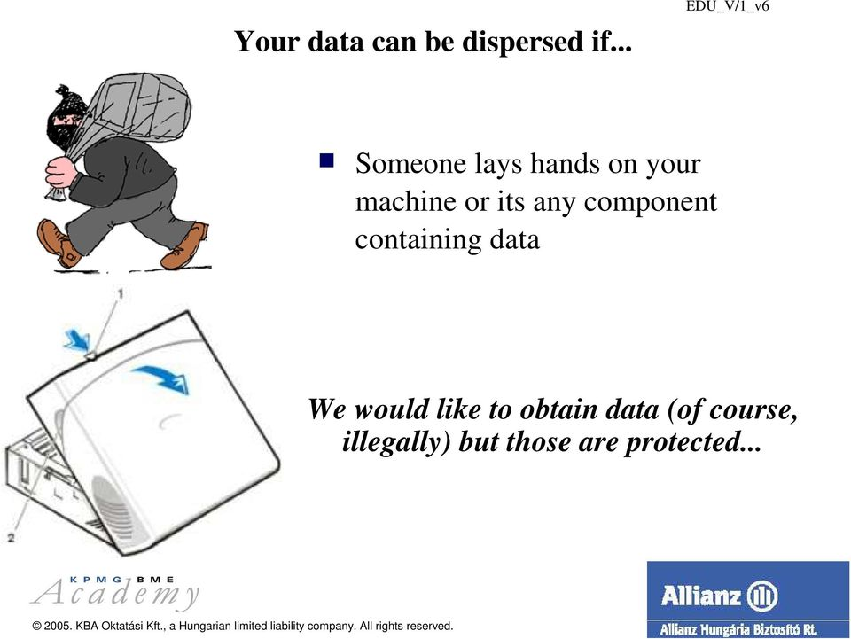 any component containing data We would like