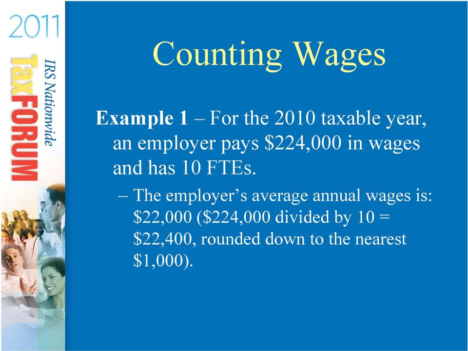 The employer s average annual wages is: $22,000