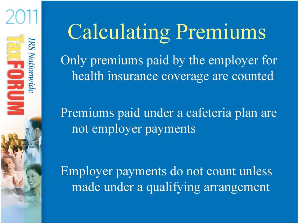 under a cafeteria plan are not employer payments Employer