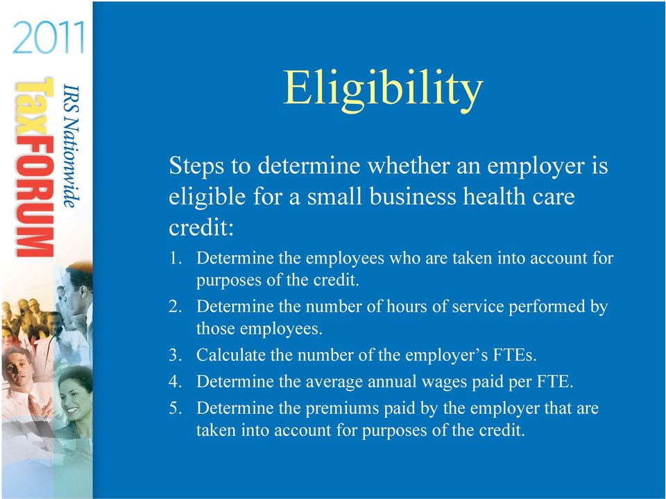 Determine the number of hours of service performed by those employees. 3.