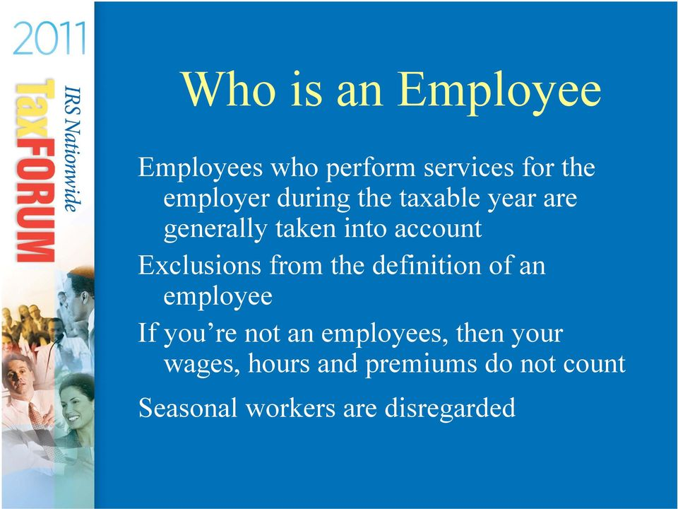from the definition of an employee If you re not an employees, then