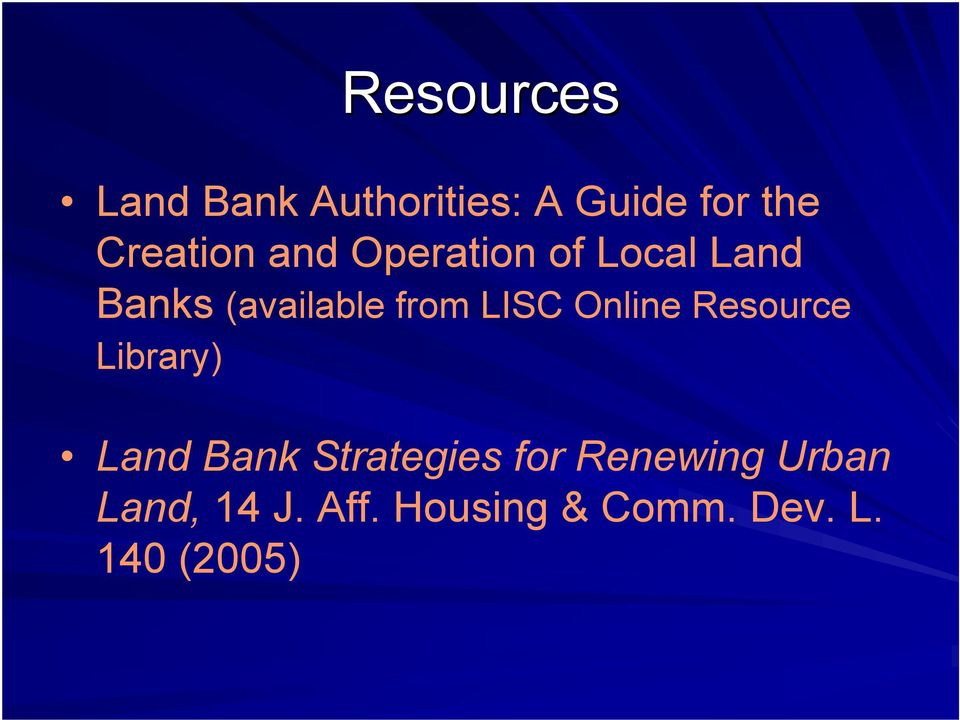 Online Resource Library) Land Bank Strategies for
