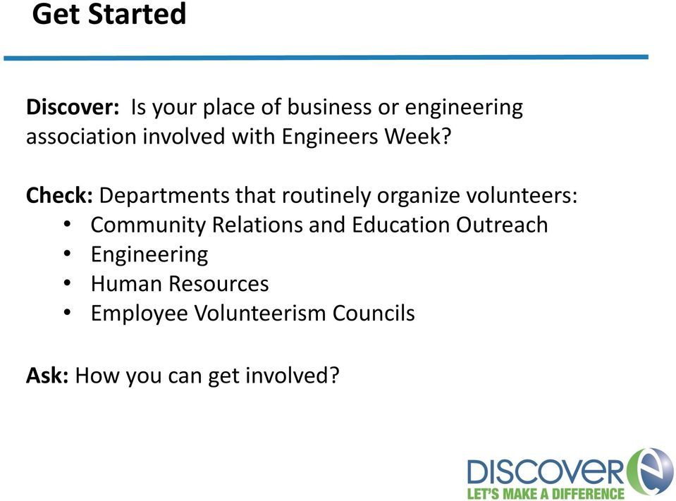 Check: Departments that routinely organize volunteers: Community