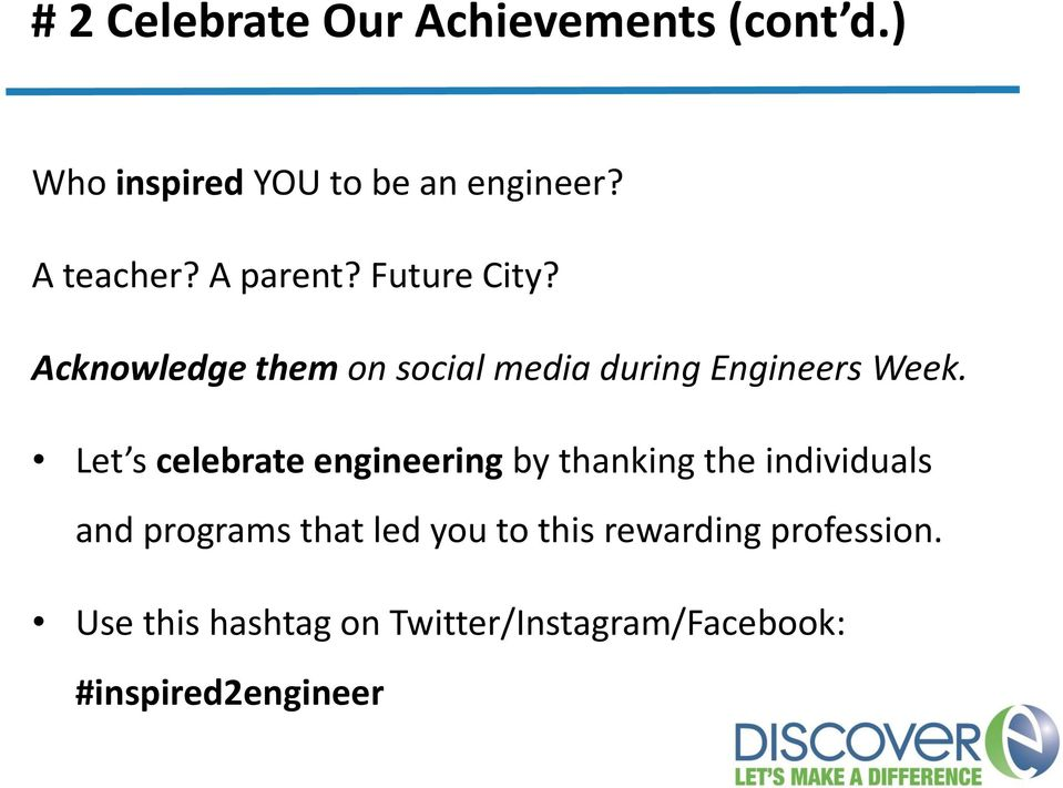 Let s celebrate engineering by thanking the individuals and programs that led you to
