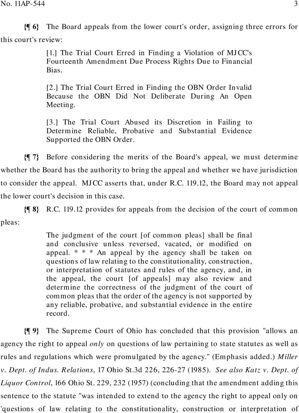 ] The Trial Court Erred in Finding the OBN Order Invalid Because the OBN Did Not Deliberate During An Open Meeting. [3.