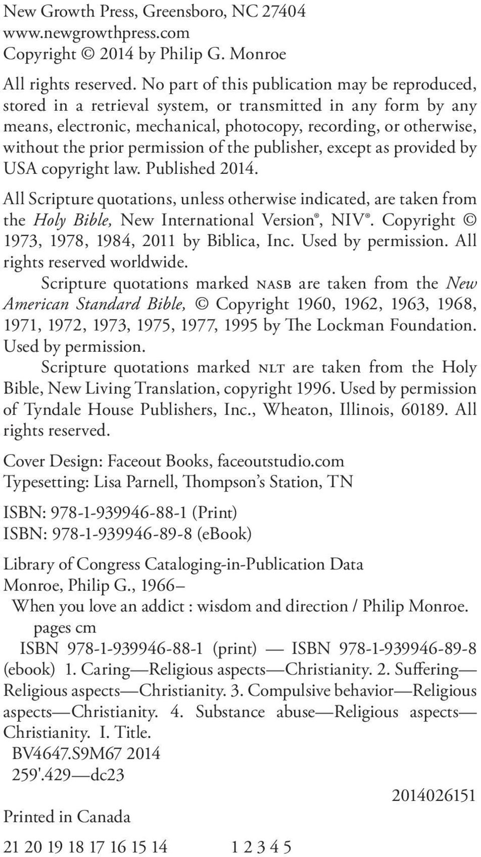 permission of the publisher, except as provided by USA copyright law. Published 2014.