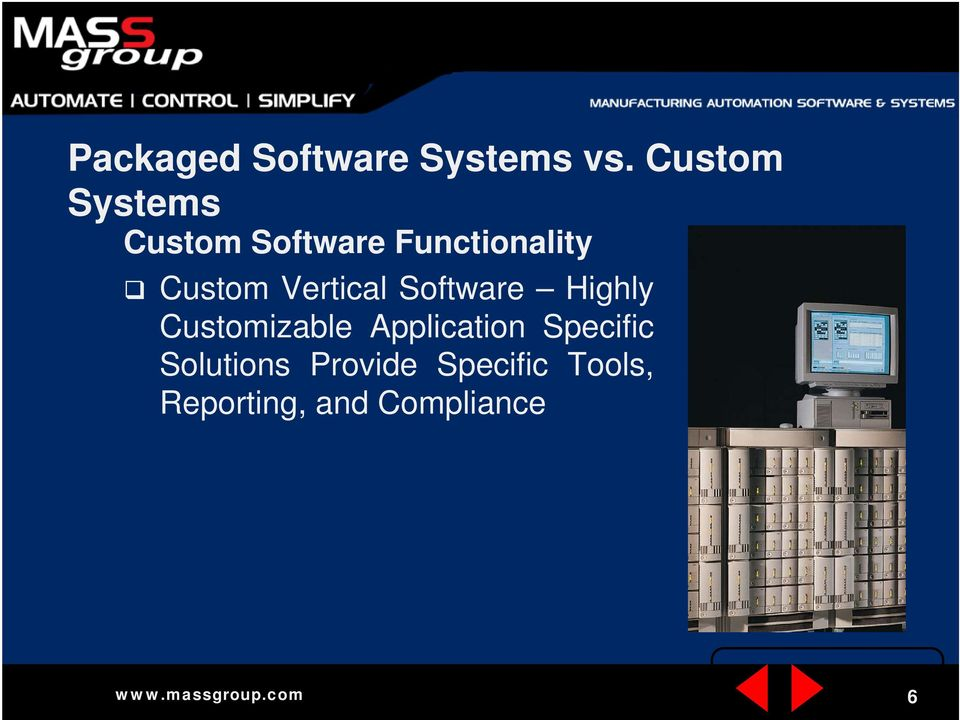 Custom Vertical Software Highly Customizable