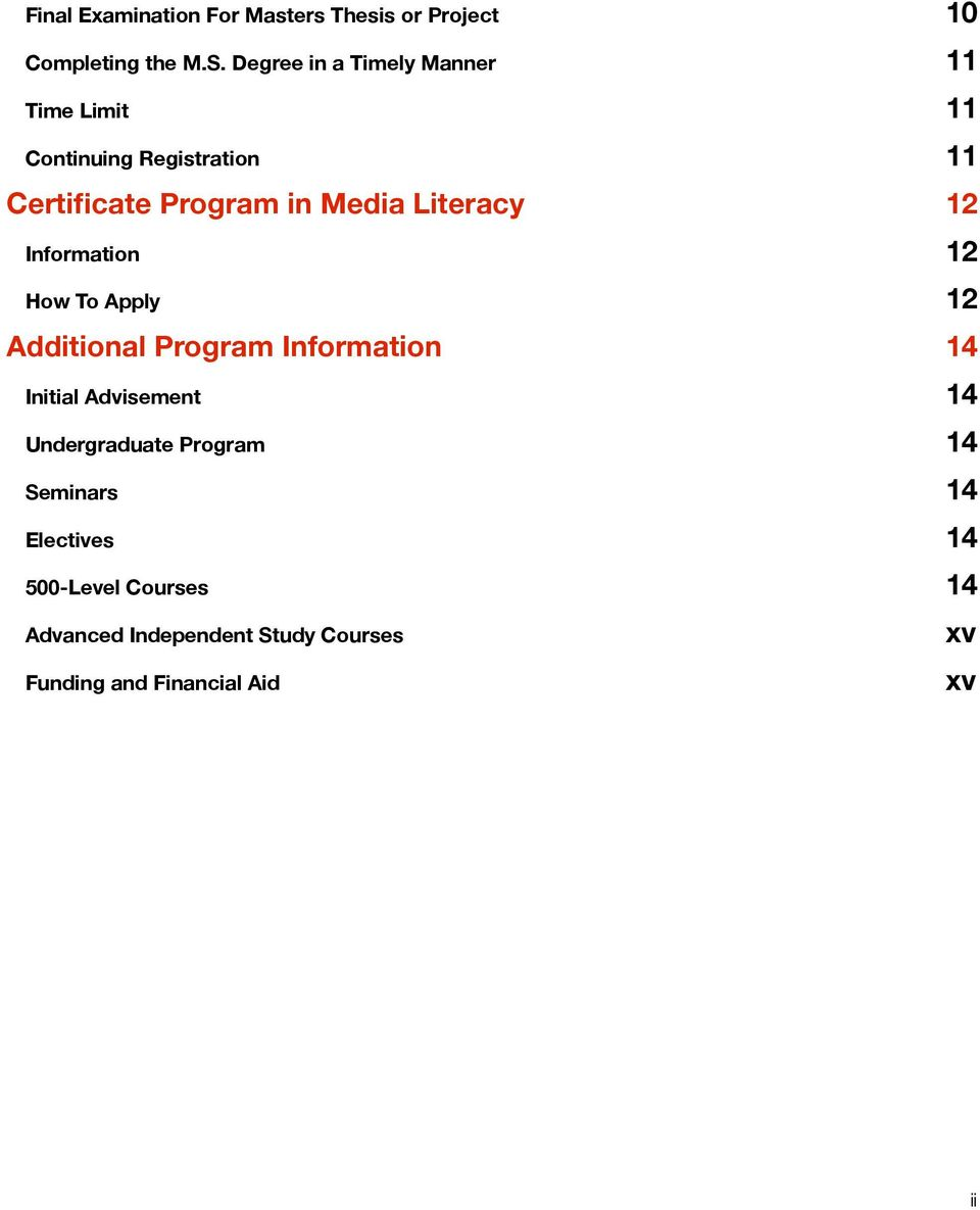 Literacy 12 Information 12 How To Apply 12 Additional Program Information 14 Initial Advisement 14