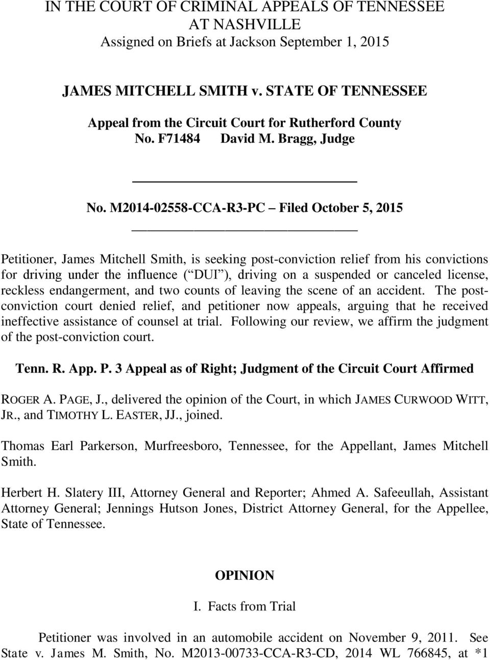 M2014-02558-CCA-R3-PC Filed October 5, 2015 Petitioner, James Mitchell Smith, is seeking post-conviction relief from his convictions for driving under the influence ( DUI ), driving on a suspended or