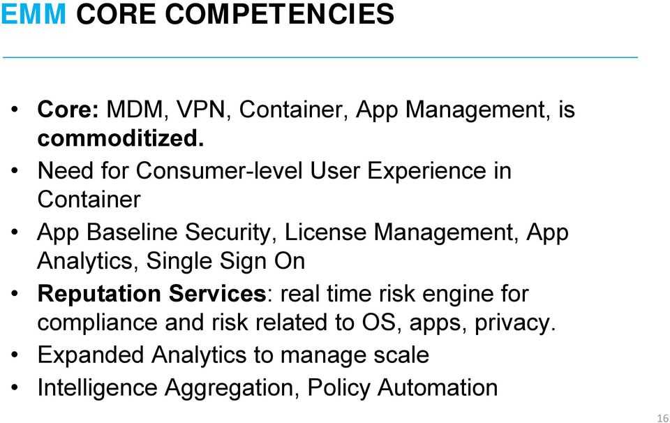 App Analytics, Single Sign On Reputation Services: real time risk engine for compliance and risk