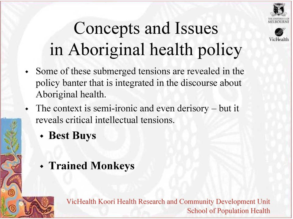 discourse about Aboriginal health.