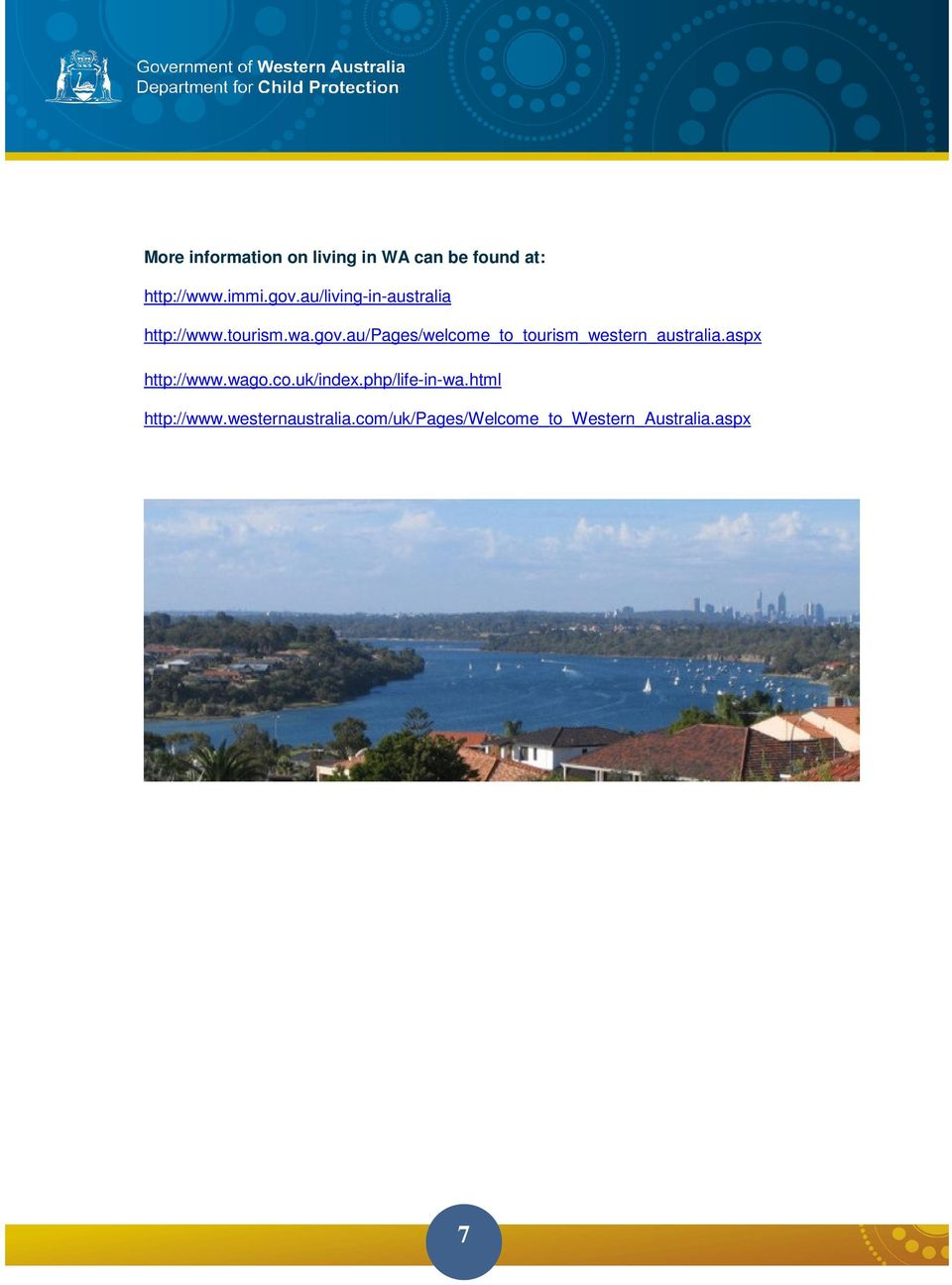 au/pages/welcome_to_tourism_western_australia.aspx http://www.wago.co.uk/index.