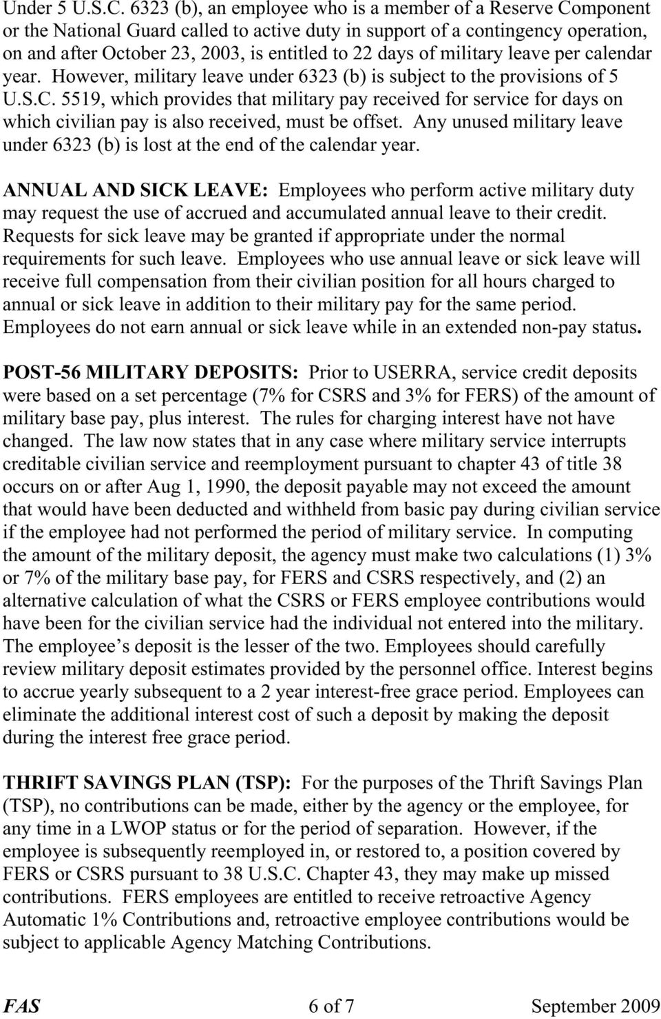of military leave per calendar year. However, military leave under 6323 (b) is subject to the provisions of 5 U.S.C.