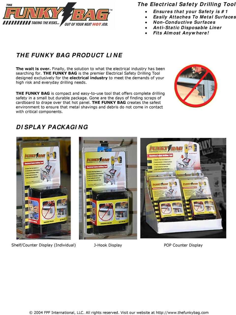 THE FUNKY BAG is compact and easy-to-use tool that offers complete drilling safety in a small but durable package.