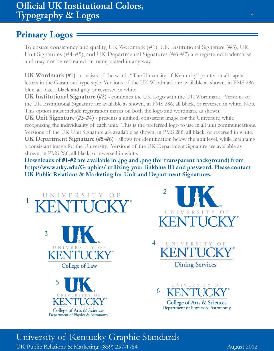 UK Wordmark (#1) - consists of the words The University of Kentucky printed in all capital letters in the Garamond type style.