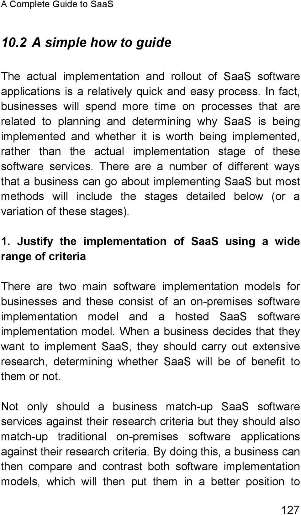 implementation stage of these software services.