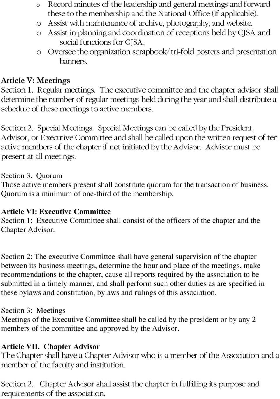 Regular meetings. The executive cmmittee and the chapter advisr shall determine the number f regular meetings held during the year and shall distribute a schedule f these meetings t active members.