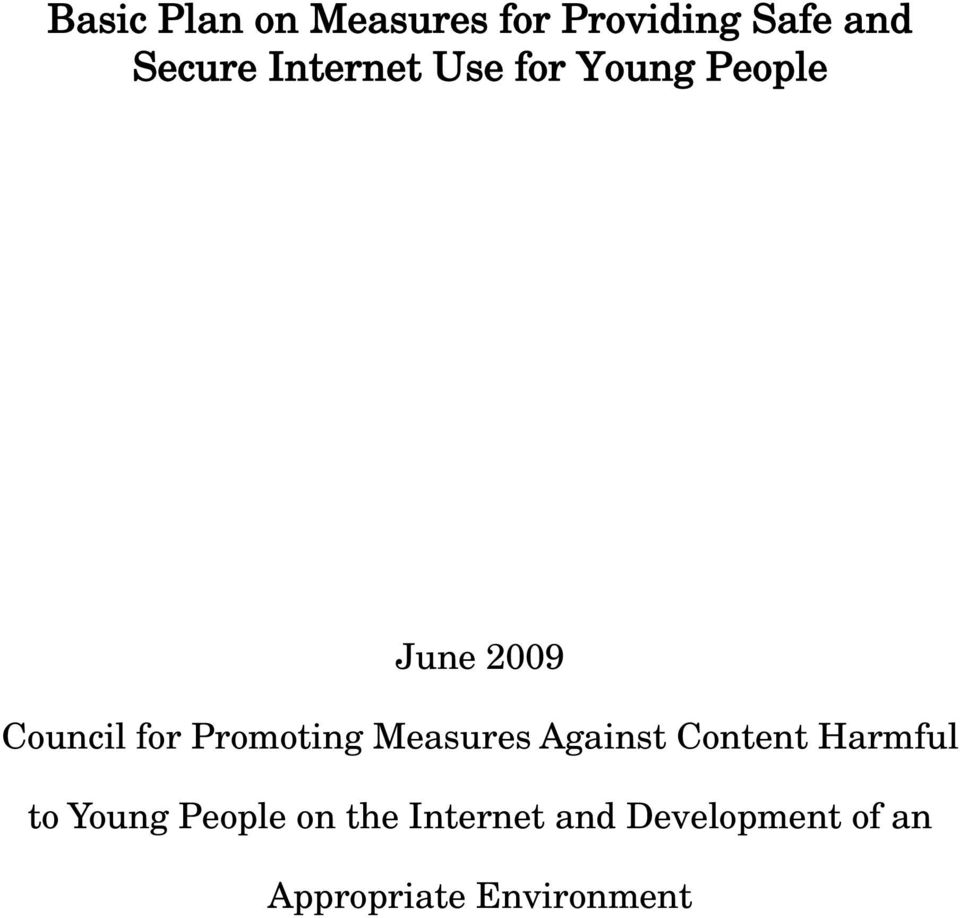 Promoting Measures Against Content Harmful to Young