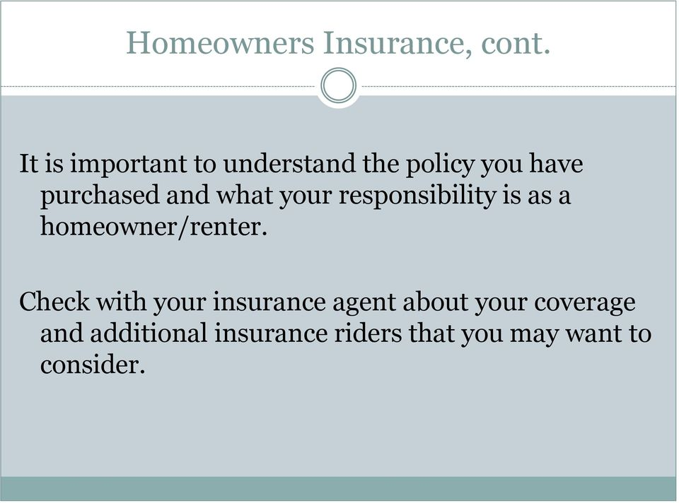 what your responsibility is as a homeowner/renter.