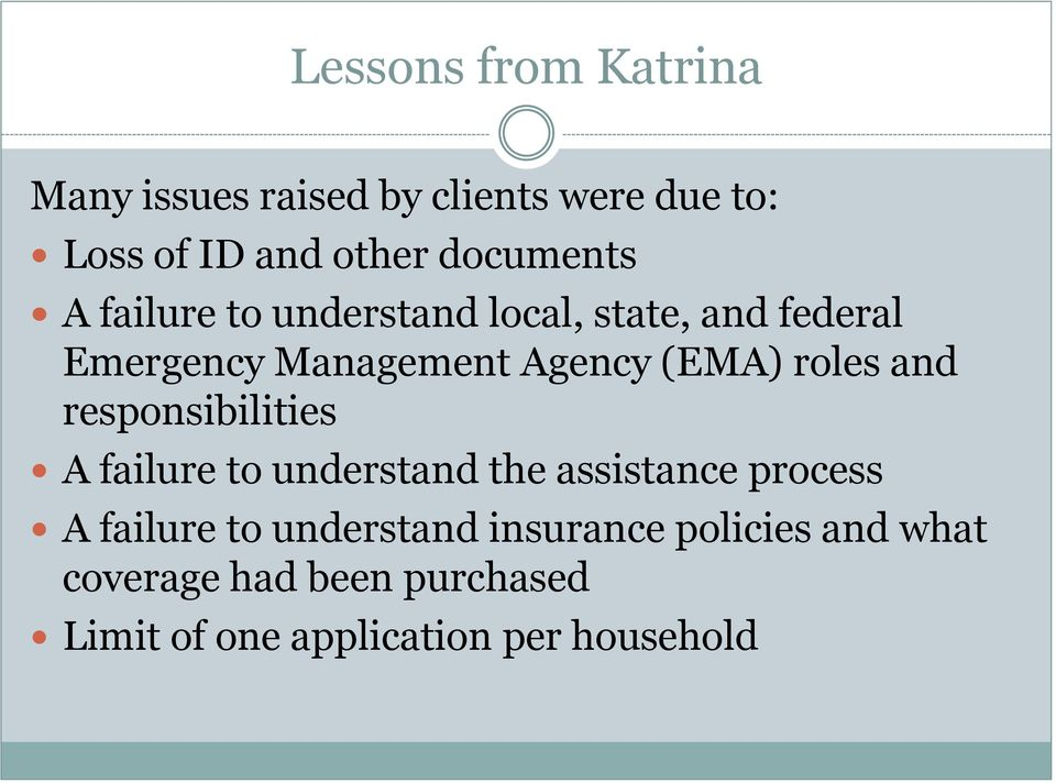 (EMA) roles and responsibilities A failure to understand the assistance process A failure to