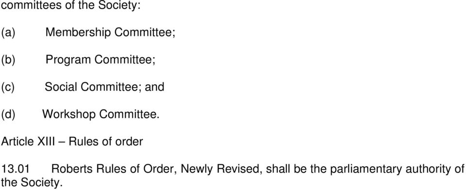 Committee. Article XIII Rules of order 13.
