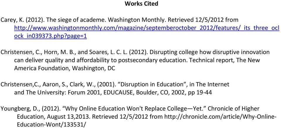 Technical report, The New America Foundation, Washington, DC Christensen,C., Aaron, S., Clark, W., (2001).
