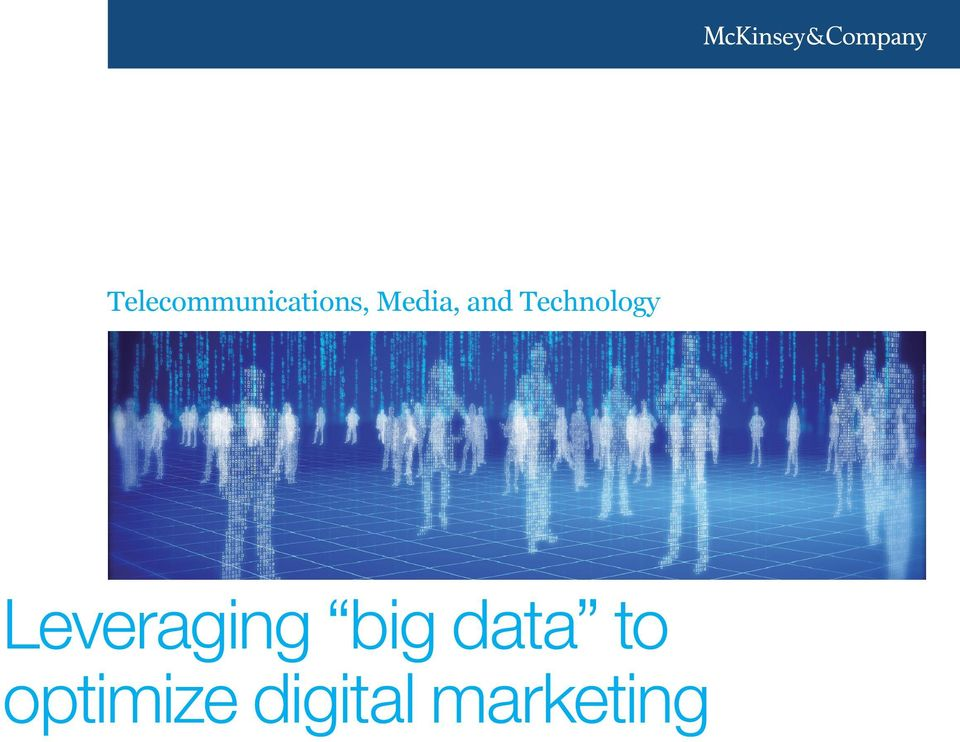 Leveraging big data to