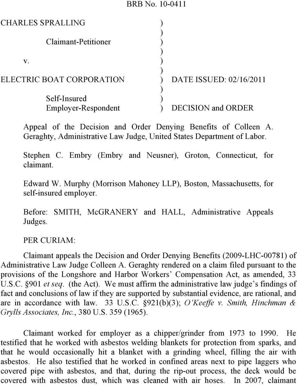 Geraghty, Administrative Law Judge, United States Department of Labor. Stephen C. Embry (Embry and Neusner, Groton, Connecticut, for claimant. Edward W.