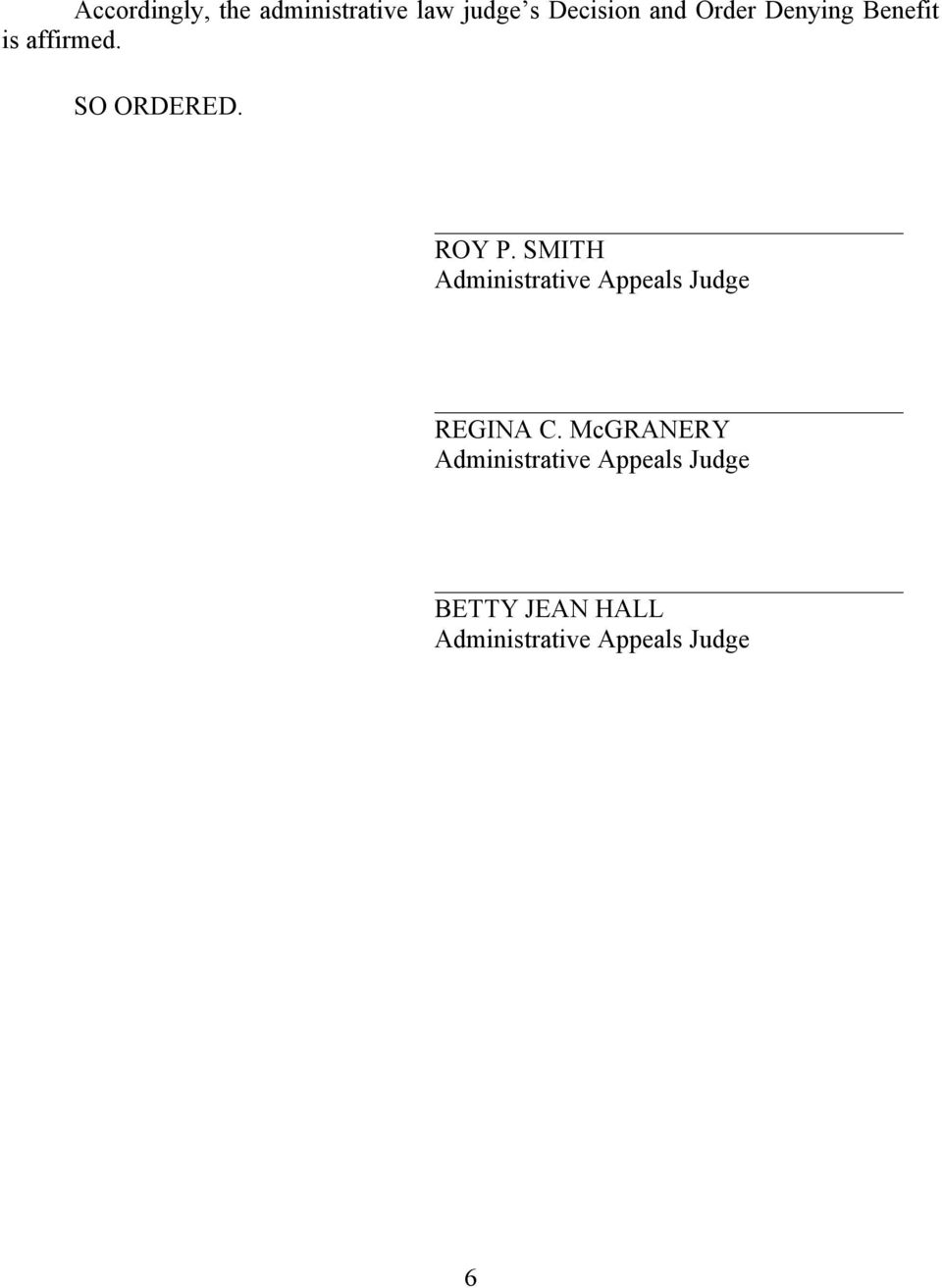 SMITH Administrative Appeals Judge REGINA C.