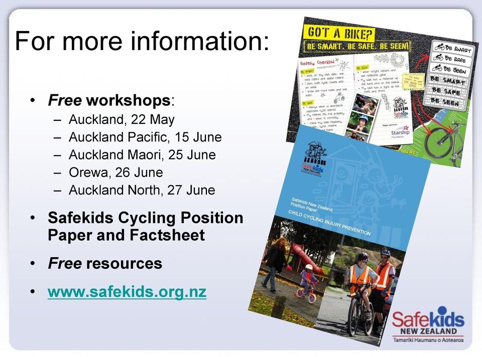 North, 27 June Safekids Cycling Position Paper and Factsheet